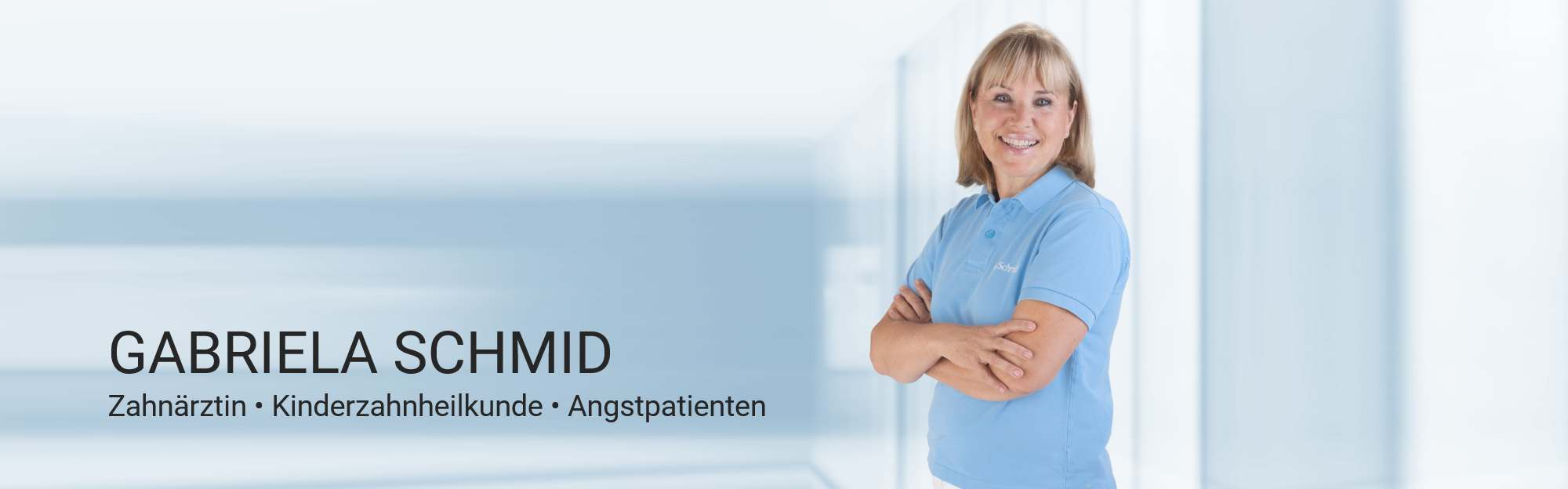 Kinderzahnärztin Gabriela Schmid | Zahnärztin für Angstpatienten